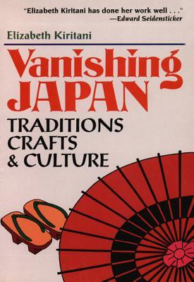 Vanishing Japan: Traditions, Crafts & Culture