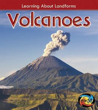 Volcanoes (Learning About Landforms)