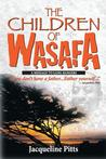 The Children of Wasafa: A Message to Gang Bangers