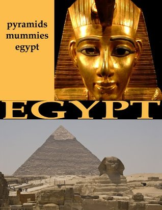 Egypt: Picture guide book with mummies, pyramids, and more.
