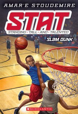 Slam Dunk (STAT: Standing Tall and Talented, #3)