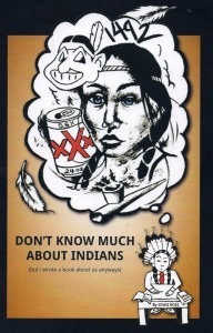 Don't Know Much About Indians (but i wrote a book about us anyways)