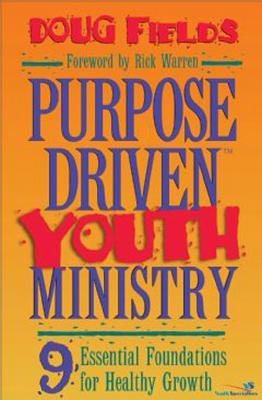 Purpose Driven Youth Ministry Training Kit Facilitator's Guide