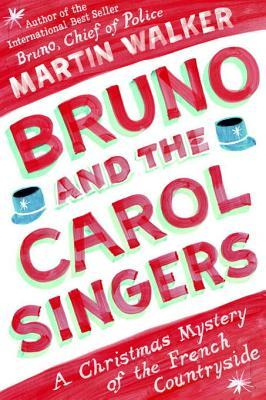 Bruno and the Carol Singers (Bruno, Chief of Police, #5.5)