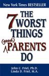 The 7 Worst Thing...