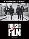 A Hard Day's Night: Music on Film Series