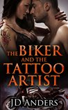 The Biker and the Tattoo Artist (Dale Jackson #3)