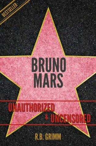 Bruno Mars Unauthorized & Uncensored (All Ages Deluxe Edition with Videos)