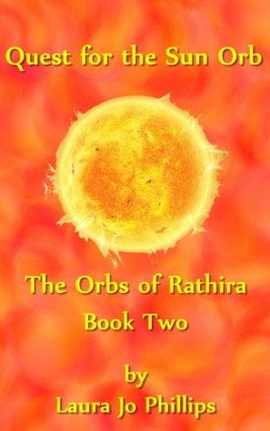 Quest for the Sun Orb (Orbs of Rathira #2)