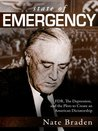 State of Emergency: The Depression and the Plots to Create an American Dictatorship
