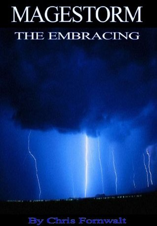 The Embracing  (Magestorm, #2)