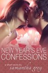 New Year's Eve Confessions