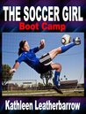 The Soccer Girl (Boot Camp)