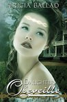 Daughter of Oreveille (Oreveille Cycle, #1)