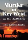 Murder in Key West (Murder in Key West and Other Island Mysteries)