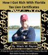 How I Got Rich With Florida Tax Lien Certificates