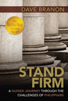 Stand Firm: A Guided Journey through the Challenges of Philippians