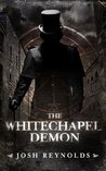 The Whitechapel Demon (The Adventures Of The Royal Occultist, #1)