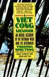 A Vietcong Memoir: An Inside Account of the Vietnam War and Its Aftermath