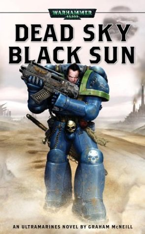 Dead Sky, Black Sun (Ultramarines #3)