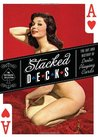 Stacked Decks: The Art and History of Erotic Playing Cards