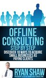 Offline Consulting: Step by Step