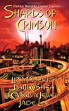 Shards of Crimson (Crimson City, #7)