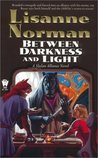 Between Darkness and Light  (Sholan Alliance, #7)