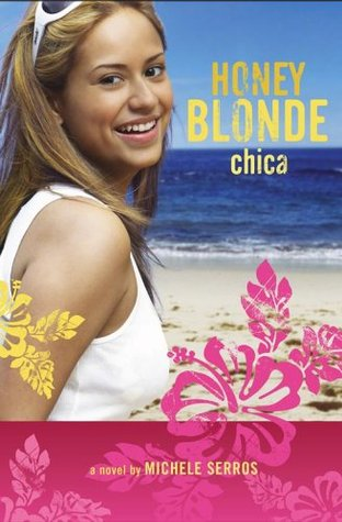 Honey Blonde Chica by Michele Serros