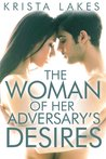 The Woman of Her Adversary's Desires (The Woman of the Billionaire's Dreams, #3)