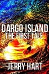 Dargo Island (The First Tale)