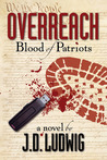 Blood of Patriots by J.D. Ludwig