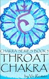 Throat Chakra  (The Chakra Series, #5)