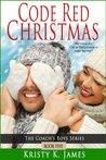 Code Red Christmas (The Coach's Boys Series #5)