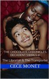 Decadent Swirls 2 - The Librarian & The Transporter (The Chocolate Chronicles)