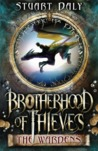 Brotherhood of Thieves: The Wardens (Brotherhood of Thieves, #1)