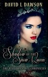 Shadow of the Snow Queen (The Blood Dynasty Chronicles Part 6.5)