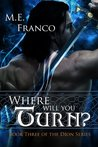 Where Will You Turn? (The Dion Series Book 3)