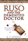 Ruso and the Demented Doctor (Medicus Investigations 2)