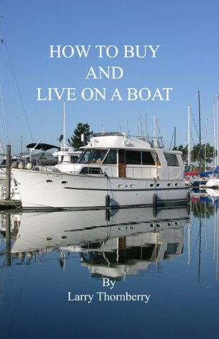 How to Buy and Live on a Boat