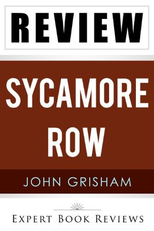 Sycamore Row: by John Grisham -- Review