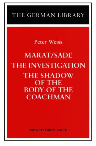 Marat-Sade/The Investigation/The Shadow of the Body of the Co... by Peter Weiss