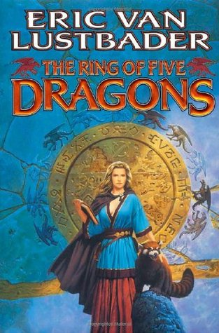 The Ring of Five Dragons by Eric Van Lustbader