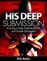 His Deep Submission