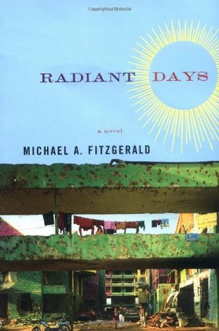 Radiant Days by Michael A. FitzGerald