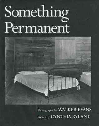 Something Permanent by Cynthia Rylant