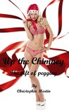 Up The Chimney: The gift of pegging