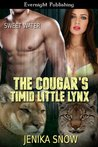 The Cougar's Timid Little Lynx by Jenika Snow