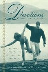 Devotions for Dating Couples: Building a Foundation for Spiritual Intimacy