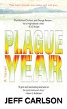 Plague Year by Jeff  Carlson